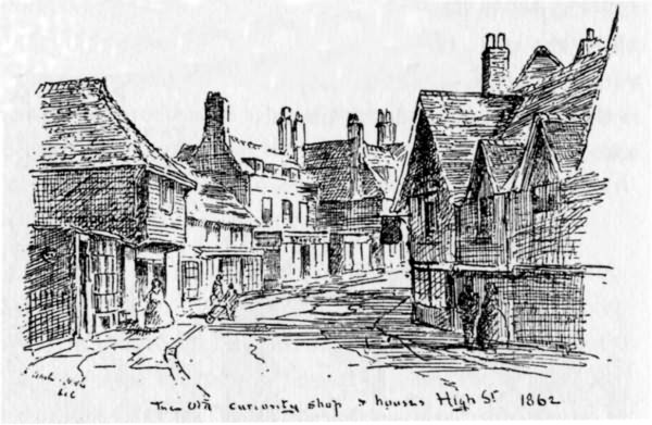 The Old Curiosity Shop and Houses, High Street in 1862 - 1900